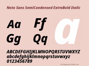Noto Sans SemiCondensed ExtraBold Italic Version 2.001图片样张