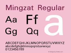 Mingzat Version 1.000 Font Sample
