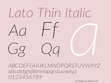 Lato Thin Italic Version 3.002; https://www.latofonts.com/图片样张