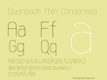 Quenbach Thin Condensed Version 1.001;hotconv 1.0.109;makeotfexe 2.5.65596图片样张