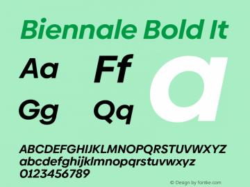 Biennale Bold It Version 1.001;hotconv 1.0.109;makeotfexe 2.5.65596图片样张