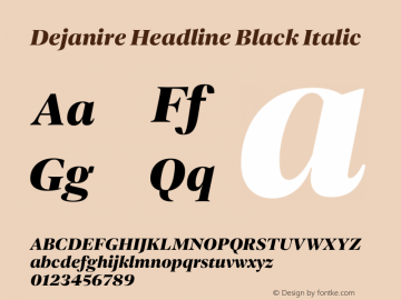 Dejanire Headline Black Italic Version 1.000图片样张