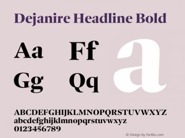 Dejanire Headline Bold Version 1.000图片样张