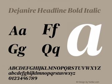 Dejanire Headline Bold Italic Version 1.000图片样张