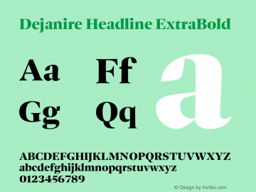 Dejanire Headline ExtraBold Version 1.000图片样张