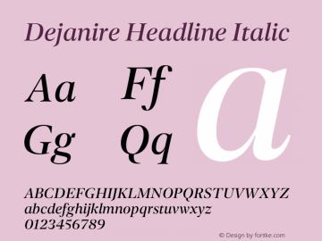 Dejanire Headline Italic Version 1.000图片样张