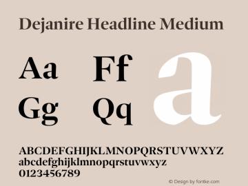Dejanire Headline Medium Version 1.000图片样张