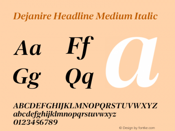 Dejanire Headline Medium Italic Version 1.000图片样张