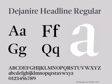 Dejanire Headline Regular Version 1.000图片样张