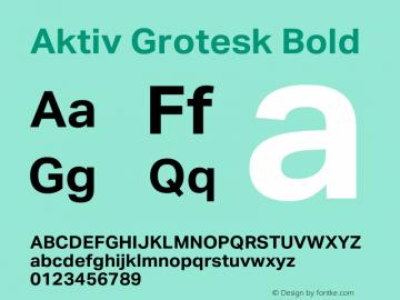 Aktiv Grotesk Bold Version 1.013;com.myfonts.easy.daltonmaag.aktiv-grotesk.bold.wfkit2.version.4cyk图片样张