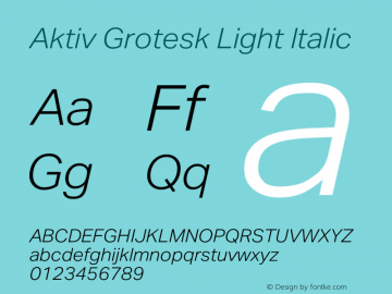 Aktiv Grotesk Light Italic Version 1.013;com.myfonts.easy.daltonmaag.aktiv-grotesk.light-italic.wfkit2.version.4cyu图片样张