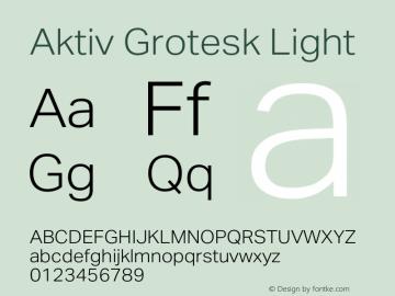 Aktiv Grotesk Light Version 1.013;com.myfonts.easy.daltonmaag.aktiv-grotesk.light.wfkit2.version.4cys图片样张