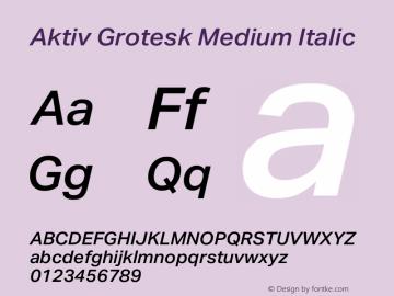 Aktiv Grotesk Medium Italic Version 1.013;com.myfonts.easy.daltonmaag.aktiv-grotesk.medium-italic.wfkit2.version.4cyw图片样张