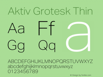 Aktiv Grotesk Thin Version 1.013;com.myfonts.easy.daltonmaag.aktiv-grotesk.thin.wfkit2.version.4cyt图片样张