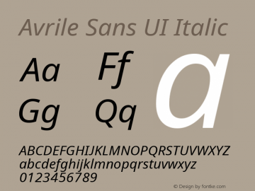 Avrile Sans UI Italic Version 1.001;November 7, 2019;FontCreator 12.0.0.2547 64-bit图片样张