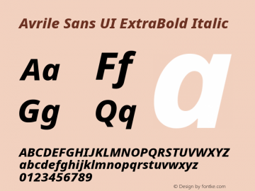 Avrile Sans UI ExtraBold Italic Version 1.001;November 7, 2019;FontCreator 12.0.0.2547 64-bit图片样张