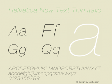 Helvetica Now Text Th It Version 1.001, build 8, s3图片样张