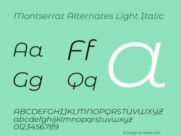 Montserrat Alternates Light Italic Version 7.200图片样张