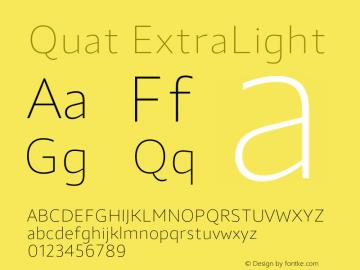 Quat ExtraLight Version 1.000;hotconv 1.0.109;makeotfexe 2.5.65596图片样张