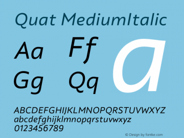 Quat MediumItalic Version 1.000;hotconv 1.0.109;makeotfexe 2.5.65596图片样张