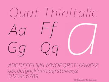 Quat ThinItalic Version 1.000;hotconv 1.0.109;makeotfexe 2.5.65596图片样张
