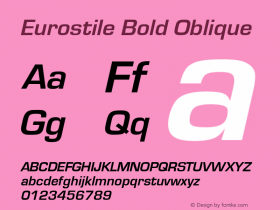 Eurostile Bold Oblique Version 1.00图片样张