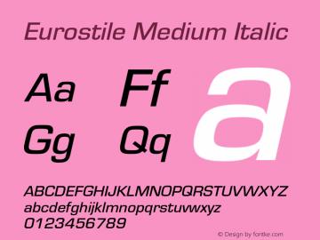 Eurostile-MedIta Version 1.000;PS 1.00;hotconv 1.0.57;makeotf.lib2.0.21895图片样张