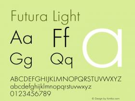 Futura-Lig Version 1.000;PS 1.00;hotconv 1.0.57;makeotf.lib2.0.21895图片样张