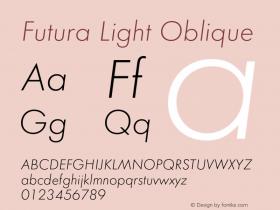 Futura-LigObl Version 1.000;PS 1.00;hotconv 1.0.57;makeotf.lib2.0.21895图片样张