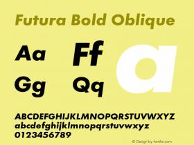 Futura-BolObl Version 1.000;PS 1.00;hotconv 1.0.57;makeotf.lib2.0.21895图片样张