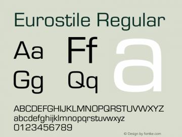 Eurostile-Reg Version 1.000;PS 1.00;hotconv 1.0.57;makeotf.lib2.0.21895图片样张