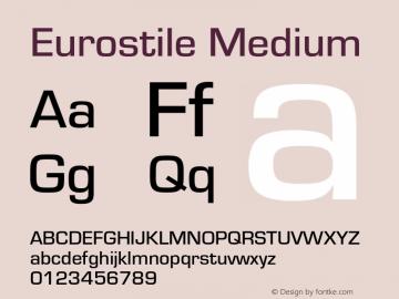 Eurostile-Med Version 1.000;PS 1.00;hotconv 1.0.57;makeotf.lib2.0.21895图片样张
