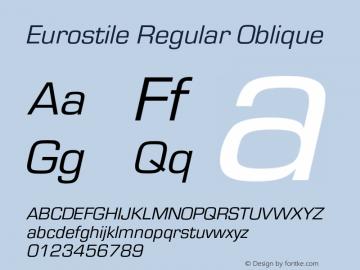 Eurostile-RegObl Version 1.000;PS 1.00;hotconv 1.0.57;makeotf.lib2.0.21895图片样张