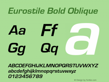 Eurostile-BolObl Version 1.000;PS 1.00;hotconv 1.0.57;makeotf.lib2.0.21895图片样张