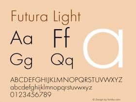 Futura-Light Version 1.000;PS 1.00;hotconv 1.0.57;makeotf.lib2.0.21895图片样张