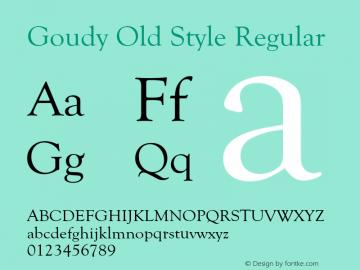 GoudyOldSty-Reg Version 1.000;PS 1.00;hotconv 1.0.57;makeotf.lib2.0.21895图片样张
