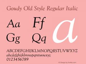 GoudyOldSty-RegIta Version 1.000;PS 1.00;hotconv 1.0.57;makeotf.lib2.0.21895图片样张