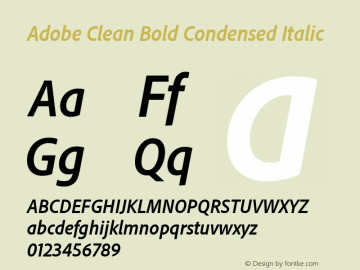 Adobe Clean Condensed Bold Italic Version 5.215;PS Version 2.000;hotconv 1.0.73;makeotf.lib2.5.5900图片样张