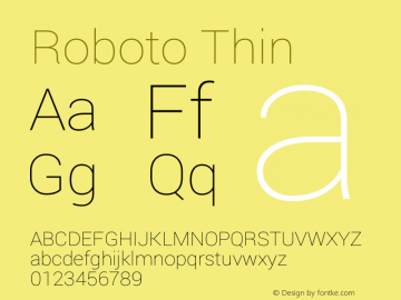 Roboto Thin Version 1.100150; 2012; Build 20130308 for 4.2 Font Sample