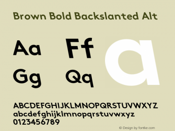 Brown-BoldBackslanted-Alt 001.000图片样张