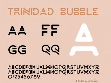 Trinidad-Bubble Version 1.000;PS 001.000;hotconv 1.0.88;makeotf.lib2.5.64775图片样张