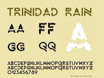 Trinidad-Rain Version 1.000;PS 001.000;hotconv 1.0.88;makeotf.lib2.5.64775图片样张