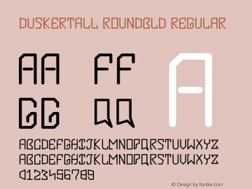 DuskerTall  Roundbld Version 1.002;Fontself Maker 2.1.2图片样张