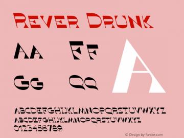 Rever Drunk Version 1.000图片样张