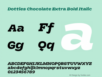 Dotties Chocolate Extra Bold Italic Version 1.000;Dotties Chocolate图片样张