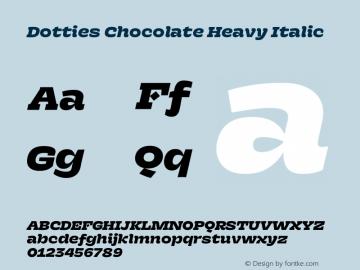 Dotties Chocolate Heavy Italic Version 1.000;Dotties Chocolate图片样张