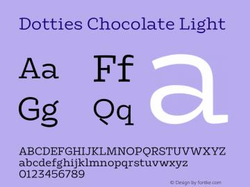 Dotties Chocolate Light Version 1.000;Dotties Chocolate图片样张