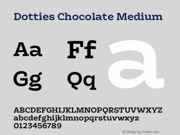 Dotties Chocolate Medium Version 1.000;Dotties Chocolate图片样张