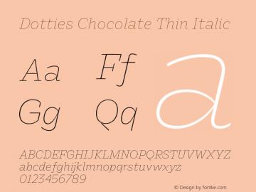 Dotties Chocolate Thin Italic Version 1.000;Dotties Chocolate图片样张