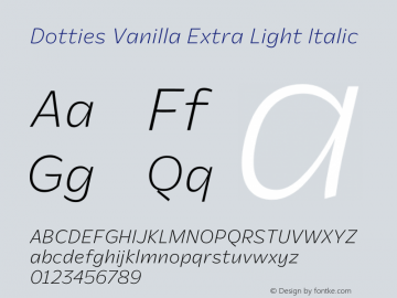 Dotties Vanilla Extra Light Italic Version 1.000;Dotties Chocolate图片样张